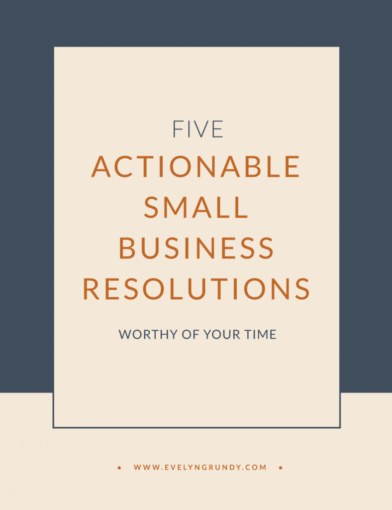 Actionable Small Business Resolutions